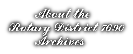 Inventory of District 7690 Archives